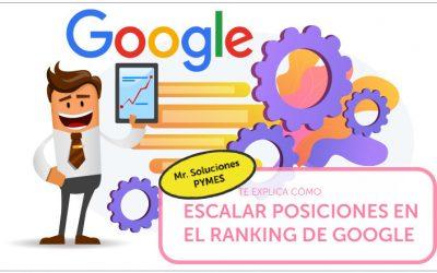 Mr. Soluciones Pymes te explica cómo escalar posiciones en el ranking de Google